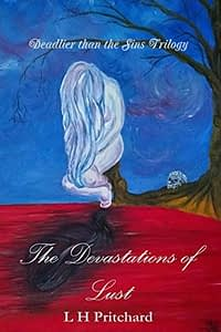 The Devastations of Lust by L.H. Pritchard cover