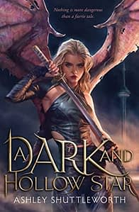 cover of A Dark and Hollow Star