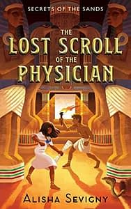 The Lost Scroll of the Physician