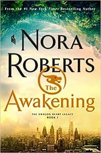 The Awakening: The Dragon Heart Legacy