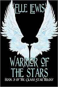 Warrior of The Stars (Glass Star Trilogy) book cover