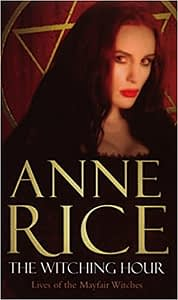 The Witching Hour by Anne Rice cover