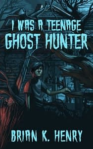 Teenage Ghost Hunter