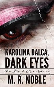 Karolina Dalca, Dark Eyes (The Dark Eyes) cover