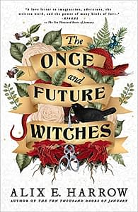 The Once and Future Witches cover